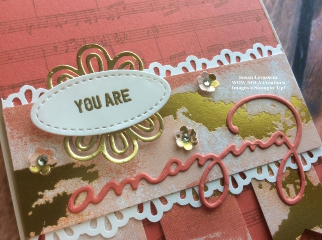 Susan Levasseur, WOW NOLA Creations, Celebrate, You Are Amazing Card