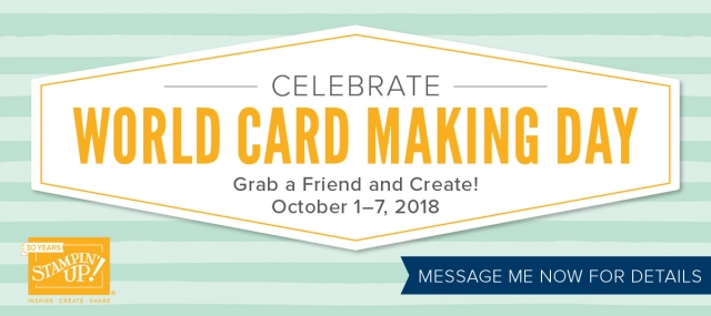 Susan Levasseur, WOW NOLA Creations, World Card Making Day Promo, Stampin' Up!