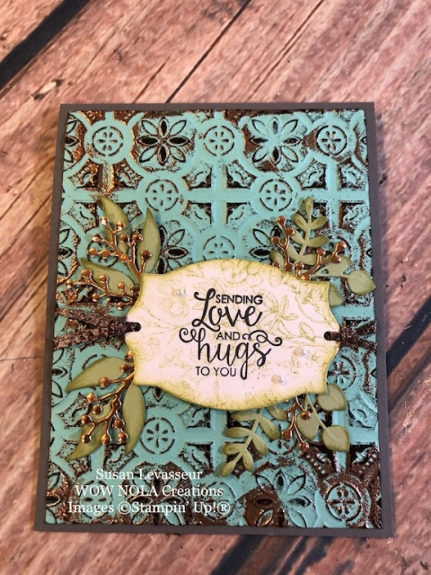 Susan Levasseur, WOW NOLA Creations, Tin Tile Patina Technique, Stampin' Up!
