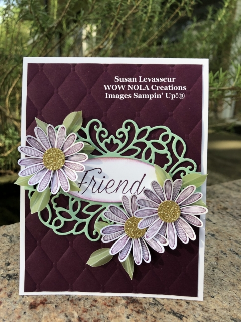 Daisy Lane Bundle, Susan Levasseur, WOW NOLA Creations, Stampin' Up!