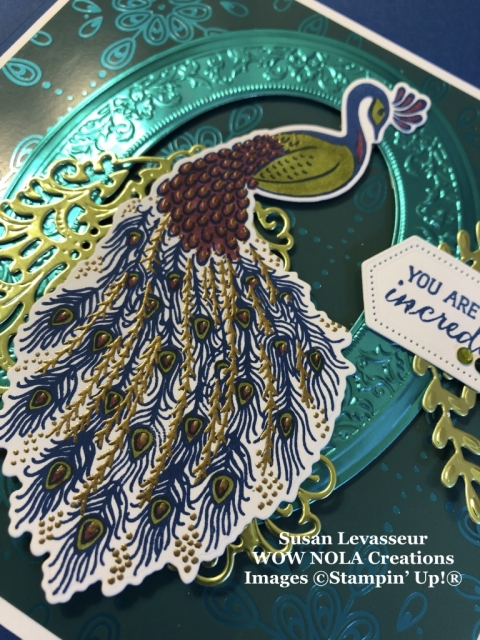 Royal Peacock, Susan Levasseur, WOW NOLA Creations, Stampin' Up!