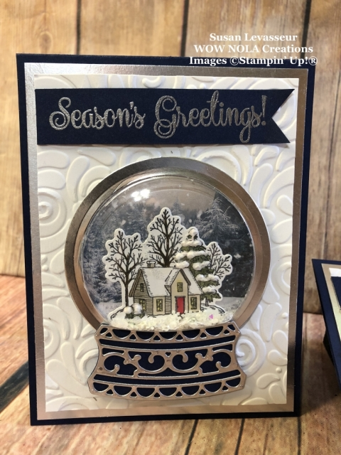 Snow Globe Shaker Card, Susan Levasseur, WOW NOLA Creations, Stampin' Up!