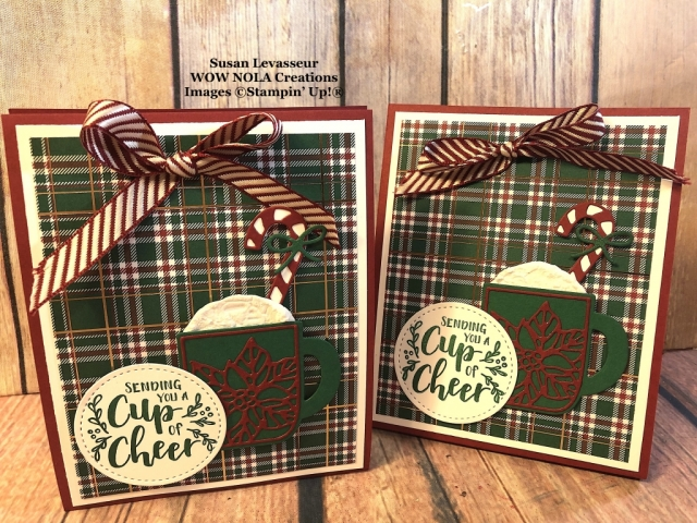 Cup of Cheer Treat Holder, Susan Levasseur, WOW NOLA Creations, Stampin' Up!