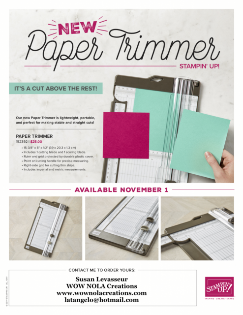 Paper Trimmer, Susan Levasseur, WOW NOLA Creations, Stampin' Up!