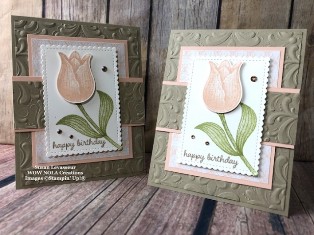 Timeless Tulips, Susan Levasseur, WOW NOLA Creations, Stampin' Up!