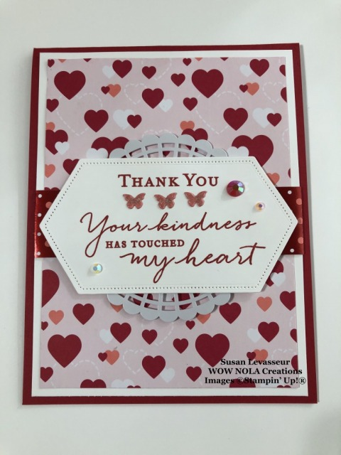 From My Heart Thank You, Susan Levasseur, WOW NOLA Creations, Stampin Up!