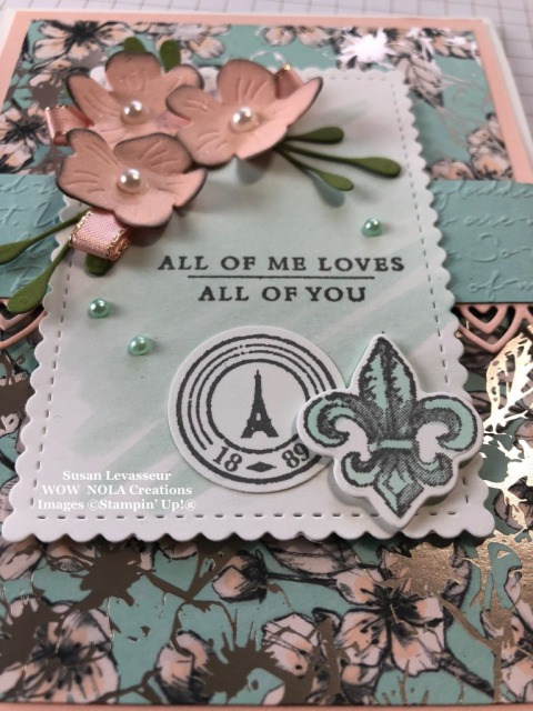 Parisian Blossoms, Susan Levasseur, WOW NOLA Creations, Stampin' Up!