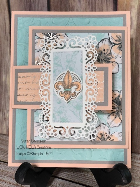 May WOW Class to GO! Parisian Beauty, Fancy Fold, Susan Levasseur, WOW NOLA Creations, Stampin' Up!