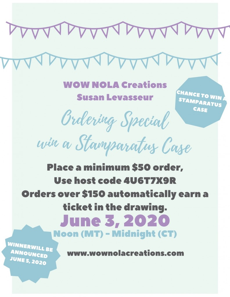 New Catalog Launch, Ordering Special, Susan Levasseur, WOW NOLA Creations, Stampin' Up!