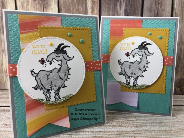 Way to Goat Happy Card, Susan Levasseur, WOW NOLA Creations, Stampin' Up!