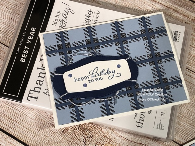 Best Year Birthday, Susan Levasseur, WOW NOLA Creations, Stampin' Up!